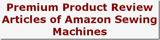 Product Review PLR Articles Amazon Sewing Machines