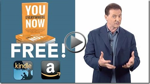 Get the book, 'You. Everywhere. Now. free when you register.